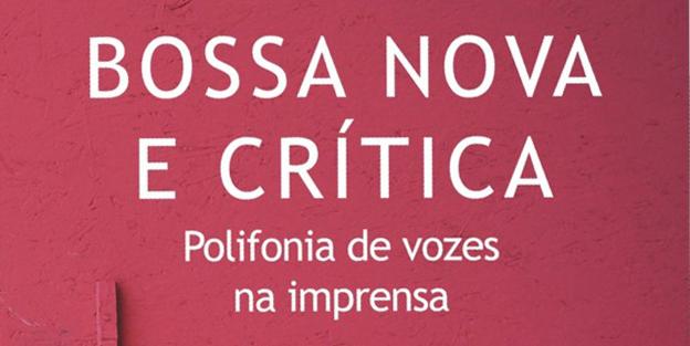 Bossa Nova e Crítica