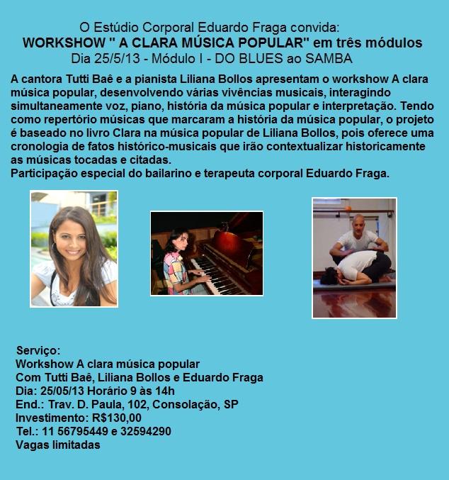 "WORKSHOW ""Clara na Música Popular"" em três módulos"