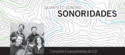 Quarteto Sonoro – Programa - Concerto e lançamento do CD