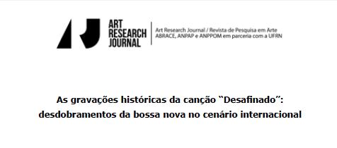 """Este artigo analisa e compara várias versões da canção """"Desafinado"""", tendo em vista os desdobramentos que ocorreram no cenário musical a partir da divulgação da Bossa Nova internacionalmente."""